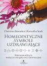 Homeopatyczne symbole uzdrawiające Baumann Christina, Stark Roswitha