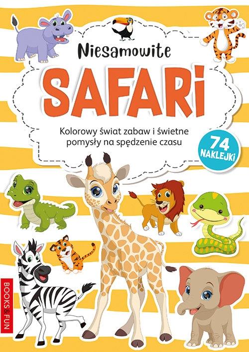 Niesamowite Safari Kolorowanka Praca zbiorowa