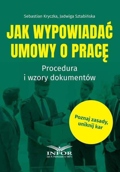 Jak wypowiadać umowy o pracę Kryczka Sebastian, Sztabińska Jadwiga