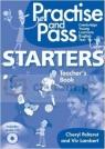 Practise and Pass Starters Teachers Guide with CD Cheryl Pelteret, Viv Lambert