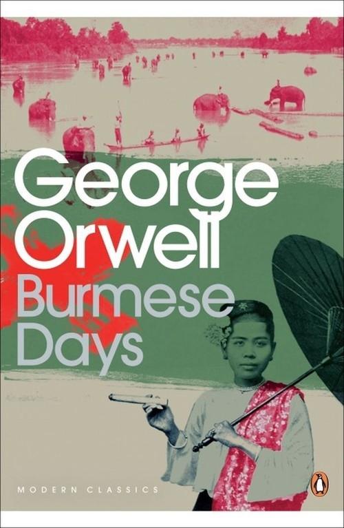 Burmese Days Orwell George