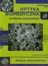 Optyka biomedyczna wybrane zagadnienia