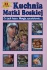 Kuchnia Matki Boskiej Marek Szołtysek