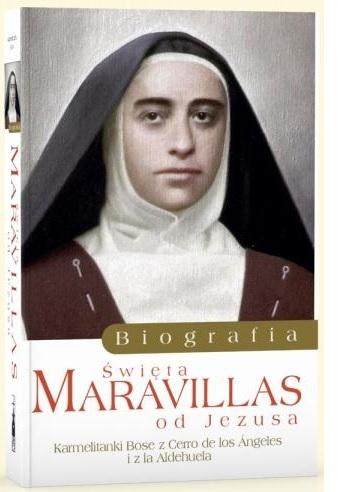 Biografia Matki Maravillas Karmelitanki Bose