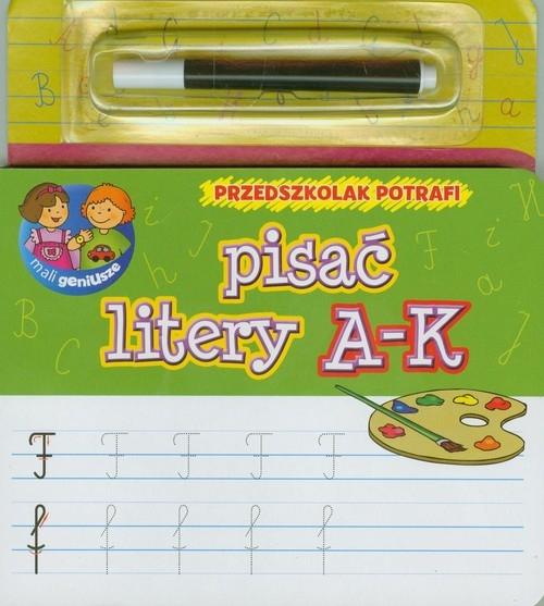 Przedszkolak potrafi pisać litery A-K Wiśniewska Anna