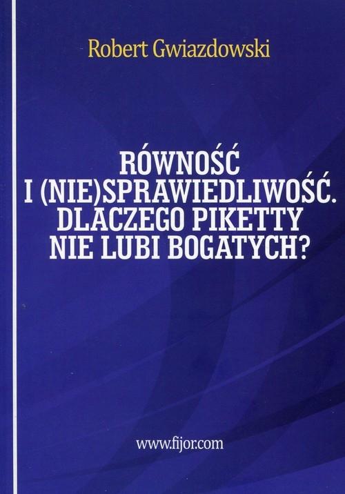Równość i niesprawiedliwość Gwiazdowski Robert