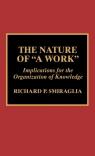 The Nature of a Work Richard P. Smiraglia