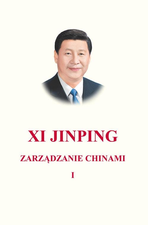 Zarządzanie Chinami Tom 1 Jinping Xi