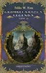 Grombelardzka legenda Tom 2 Księga całości Kres Feliks W.