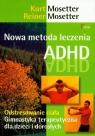 Nowa metoda leczenia ADHD
