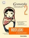 Rosyjski w tłumaczeniach. Gramatyka Część 2