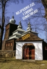 Kalendarz Najpiękniejsze cerkwie łemkowskie 2020