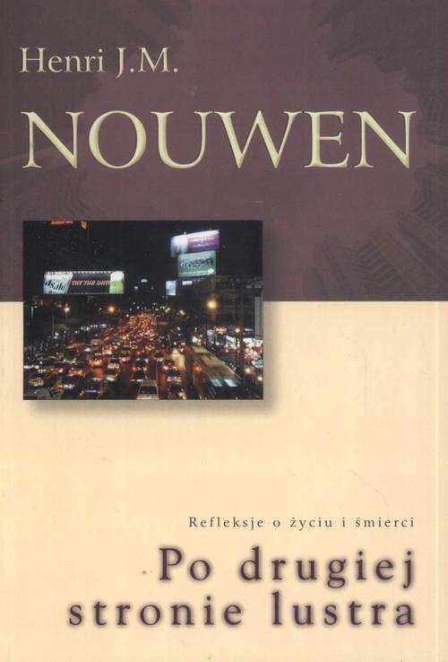 Po drugiej stronie lustra Nouwen Henri J. M.