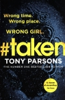 #taken Wrong time. Wrong place. Wrong girl. Parsons Tony