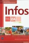 Infos 2A Podręcznik z ćwiczeniami z płytą CD Kurs podstawowySzkoła Sekulski Birgit, Drabich Nina, Gajownik Tomasz