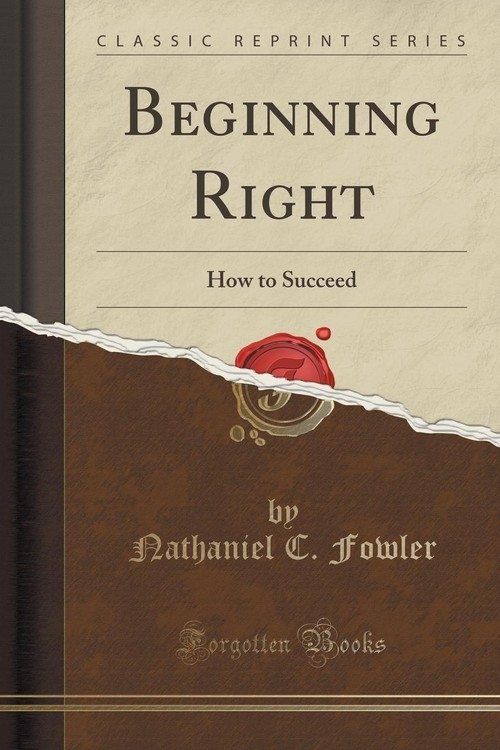 Beginning Right Fowler Nathaniel C.
