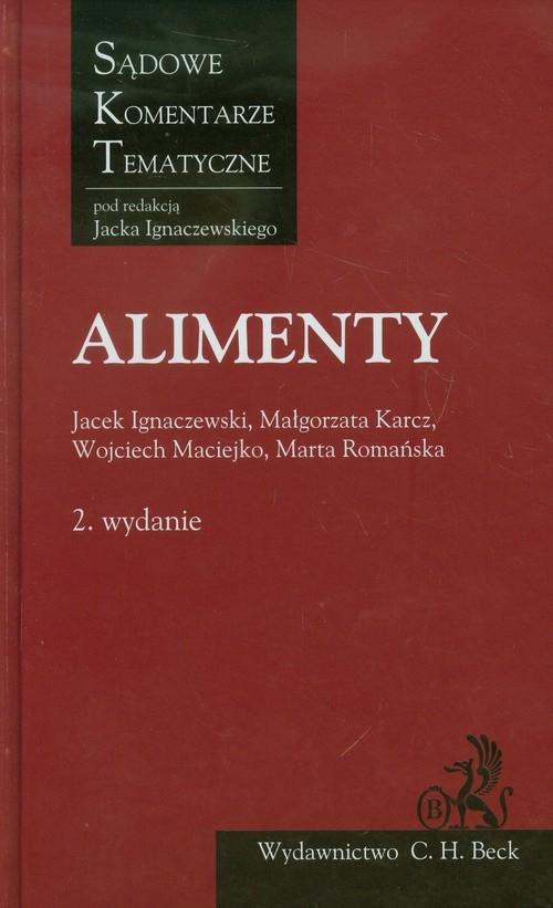 Alimenty Komentarz Ignaczewski Jacek, Karcz Małgorzata, Maciejko Wojciech, Romańska Marta