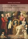 Rodzina w literaturze stanisławowskiej