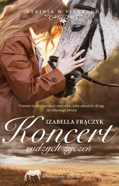 Koncert cudzych życzeń Izabella Frączyk