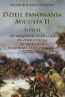 Dzieje panowania Augusta II
