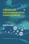 Zarządzanie przedsiębiorstwem wodociągowym Społeczne aspekty Chudziński  Paweł