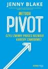Metoda Pivot czyli zwinny proces rozwoju kariery zawodowej