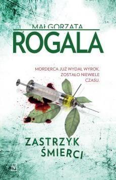 Zastrzyk śmierci Małgorzata Rogala