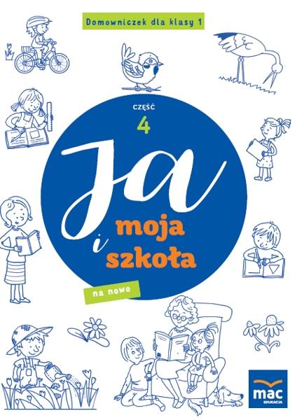Ja i Moja Szkoła na nowo. Domowniczek klasa 1, część 4 Jolanta Faliszewska