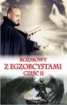 Rozmowy z Egzorcystami Część 2