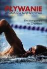 Pływanie Droga do mistrzostwa Montgomery Jim, Chambers Mo