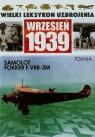 Wielki Leksykon Uzbrojenia Wrzesień 1939 Tom 64 Samolot Fokker F.VII-3M