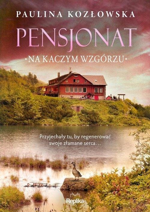 Pensjonat na Kaczym Wzgórzu Kozłowska Paulina