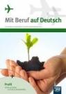 Mit Beruf auf Deutsch Podręcznik Profil rolniczo-leśny z ochroną Kujawa Barbara, Stinia Mariusz