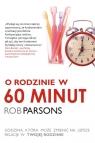 O rodzinie w 60 minut Parsons Rob