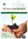 Mit Beruf auf Deutsch. Profil rolniczo-leśny z ochroną środowiska. Kujawa Barbara, Stinia Mariusz