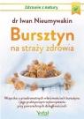 Bursztyn na straży zdrowia Nieumywakin Iwan