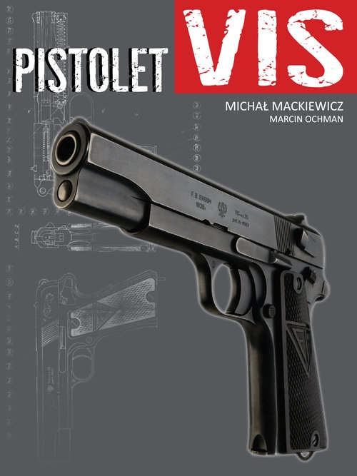 Pistolet VIS Mackiewicz Michał, Ochman Marcin