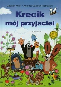 Krecik mój przyjaciel Miler Zdenek, Czcibor-Piotrowski Andrzej