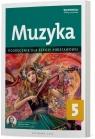 Muzyka 5. Podręcznik Szkoła Podstawowa Justyna Górska-Guzik
