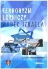 Terroryzm lotniczy wobec Izraela Szymankiewicz Łukasz