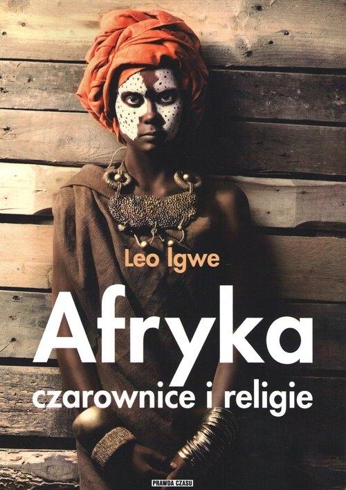 Afryka. Czarownice i religie Igwe Leo
