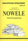 Biblioteczka Opracowań Nowele Marii Konopnickiej
