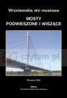 Mosty Podwieszone i wiszące Praca zbiorowa