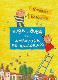 Kuba i Buba czyli awantura do kwadratu Kasdepke Grzegorz
