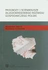 Prognozy i scenariusze długookresowego rozwoju gospodarczego Polski