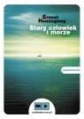 Stary człowiek i morze  (Audiobook) Hemingway Ernest