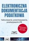 Elektroniczna dokumentacja podatkowa Fakturowanie
