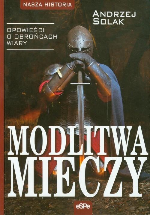 Modlitwa mieczy Solak Andrzej