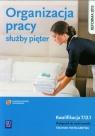 Organizacja pracy służby pięter. Podręcznik do nauki zawodu technik hotelarstwa. Szkoły ponadgimnazjalne