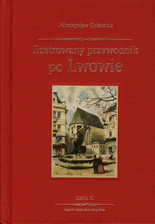 Przewodnik po Lwowie Orłowicz Mieczysław